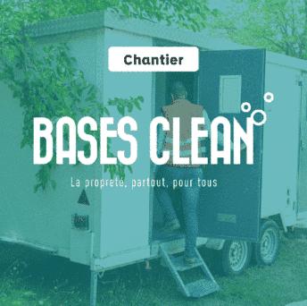 La propreté partout, pour tous avec Bases Clean